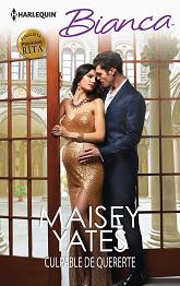 Maisey Yates - Culpable de quererte