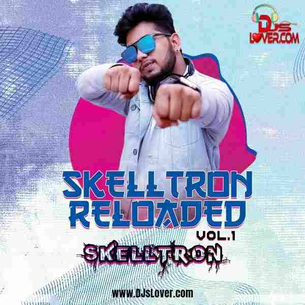 SKELLTRON RELODED VOL 1