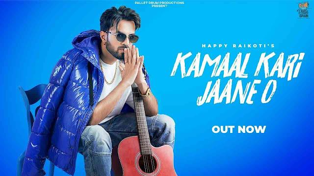 Kamaal Kari Jaane O