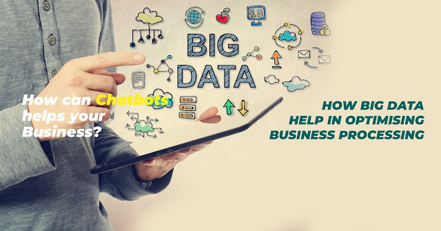 How does Big Data help In Optimizing Business Processing