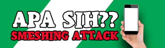 Mengenal Smishing Attack