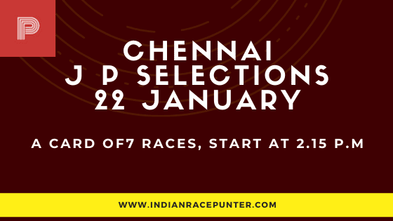 Chennai Jackpot Selections 22 January, Jackpot Selections by indianracepunter,