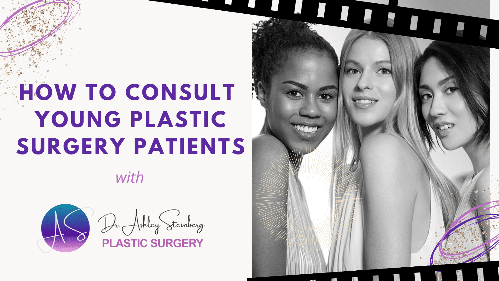 How To Consult Young Plastic Surgery Patients By Barbies Beauty Bits And Bella Ritz Media