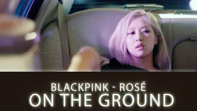 On The Ground Song by BLACKPINK  ROSE LyricsTuneful