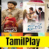 TamilPlay 2020: Tamil Movies Download HD & Free Download Tamil Movies 720p, 1080p