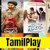 TamilPlay 2020: Tamil Movies Download HD & Free Download Tamil Movies 720p, 1080p