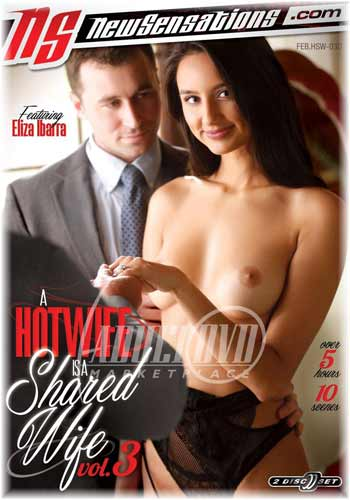 A HOTWIFE IS A SHARED WIFE 3 2018 HDRip XXX Movie