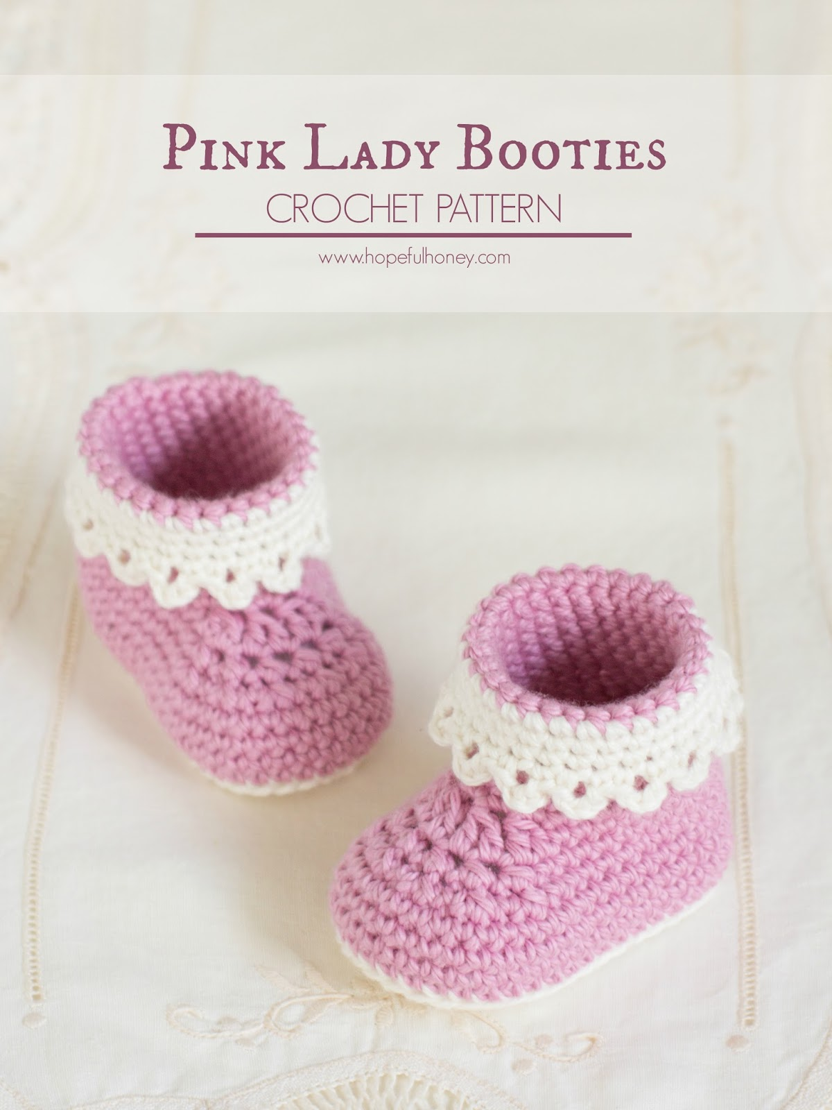 Crochet Baby Booties Sole Pattern : Hopeful Honey Craft, Crochet, Create: Pink Lady Baby ...