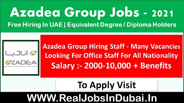 Azadea Group Jobs In Dubai - UAE 2021