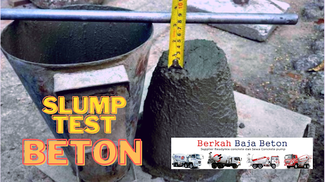 slump test beton, uji lab beton