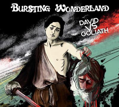 """Bursting Wonderland offre un rock puissant et enlevé au fil des 10 titres de """"David VS Goliath""""."""