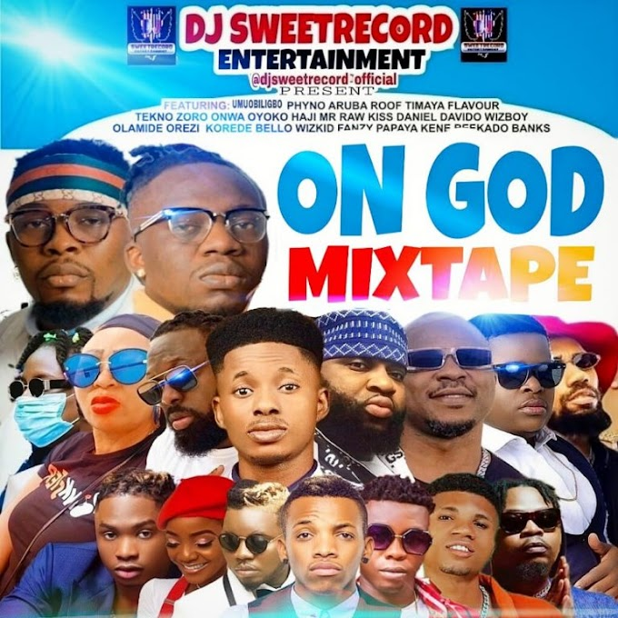 DJ SWEETRECORD- On God Mixtape