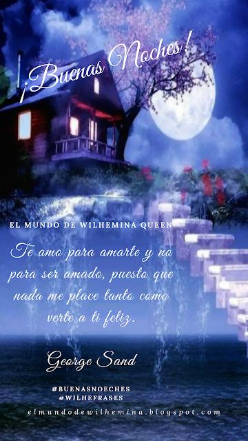 WilheFrases - Buenas Noches