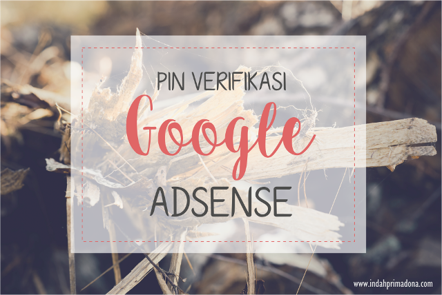 google adsense, cara verifikasi pin google adsense