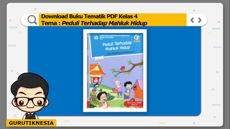 download gratis buku tematik pdf kelas 4 tema peduli terhadap mahluk hidup