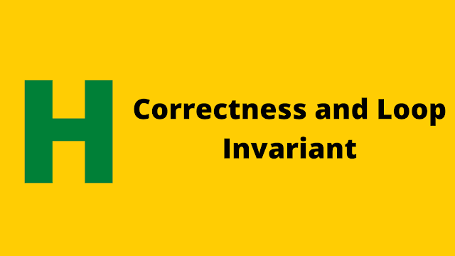 HackerRank Correctness and the Loop Invariant solution