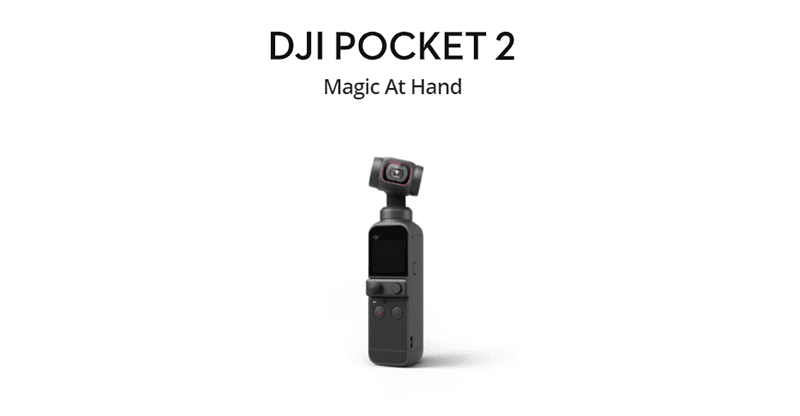 DJI Osmo Pocket 2 and Osmo Pocket 2 Combo now available at Digital Walker!