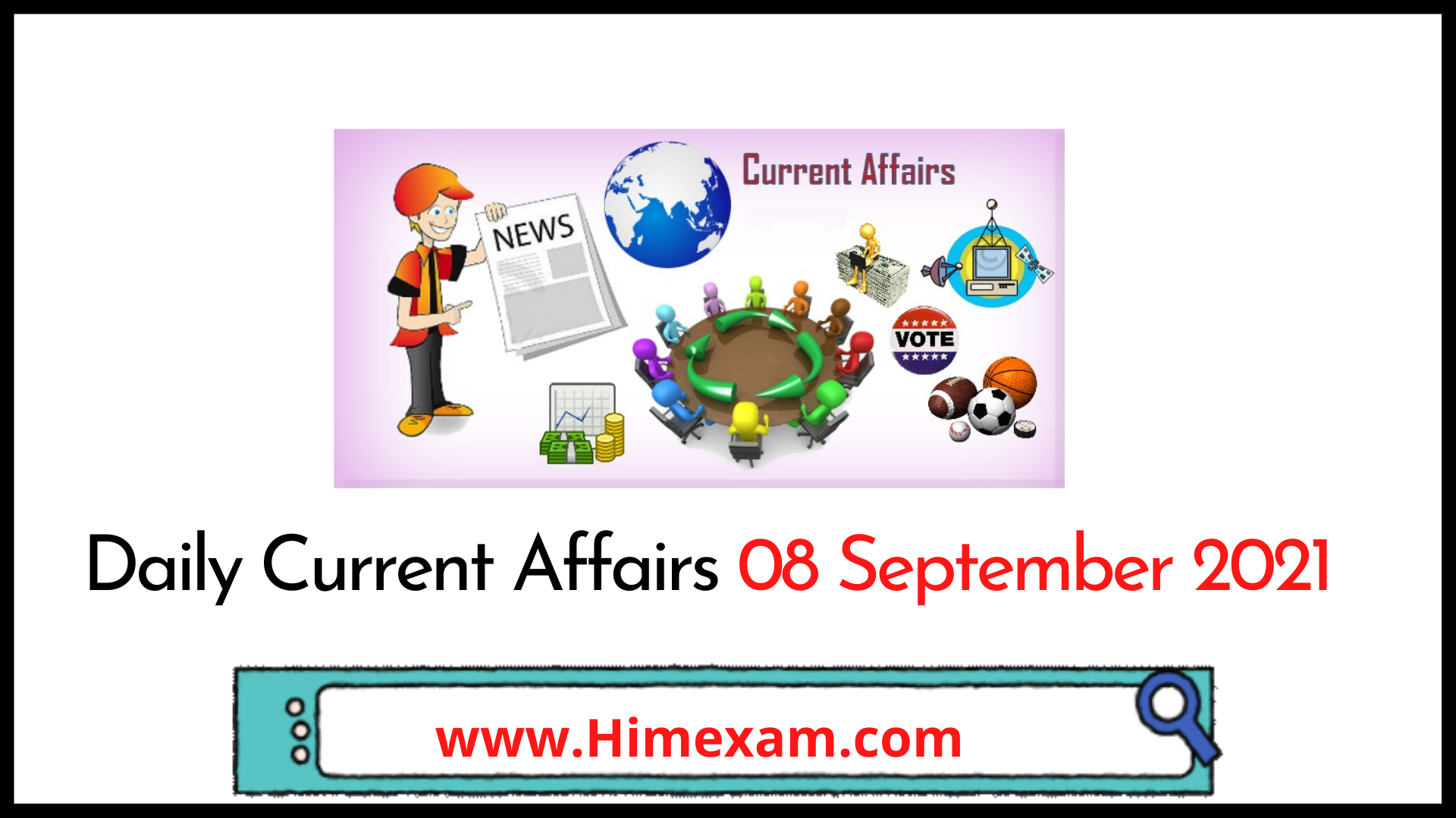 Daily Current Affairs 08 September 2021