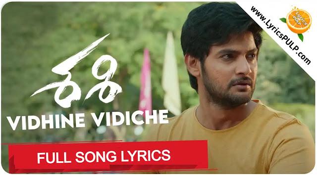 Vidhine Vidiche Song Lyrics - తెలుగు, English - SASHI Lyrics