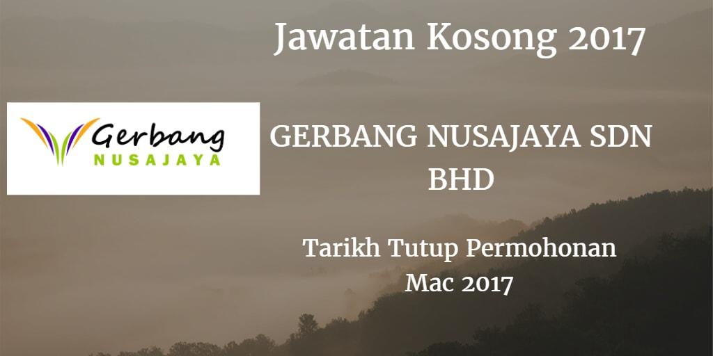 Jawatan Kosong GERBANG NUSAJAYA SDN BHD Mac 2017