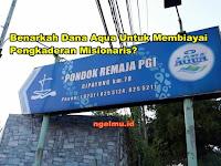 Benarkah Dana Aqua Untuk Membiayai Pengkaderan Misionaris ?