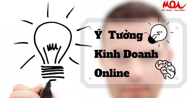 10 ý tưởng kinh doanh Online vốn 1 lời 10