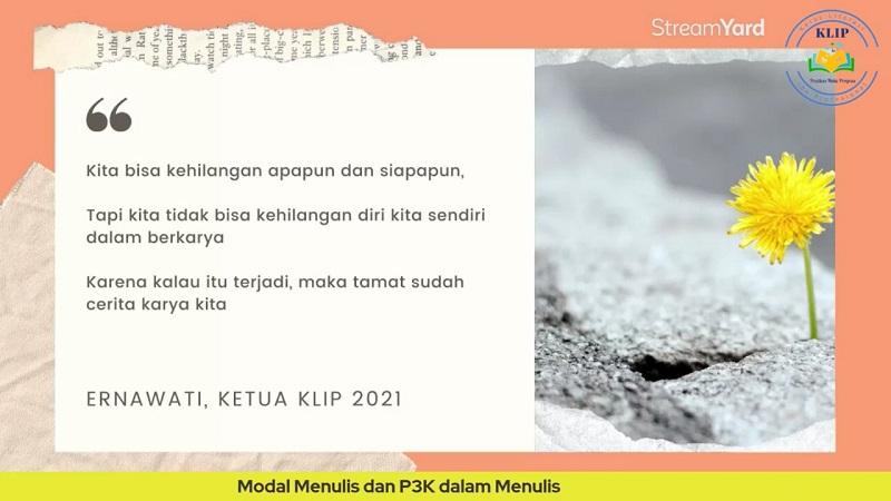 Quote Menulis kak Ernawati, Ketua KLIP 2021