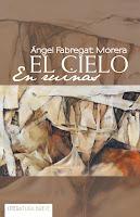 http://elbauldegreenleaves.blogspot.com.es/2017/10/el-cielo-en-ruinas-angel-fabregat-morera.html