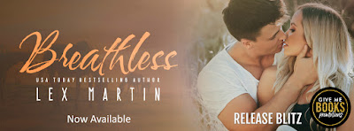 Release Blitz: Breathless by Lex Martin with Review