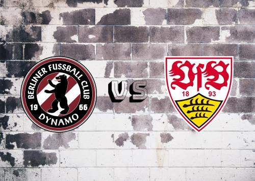 BFC Dynamo vs Stuttgart  Resumen
