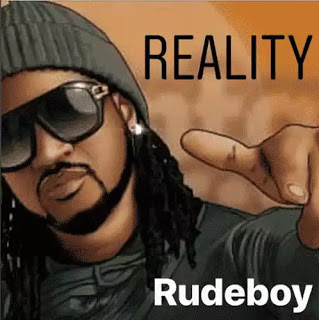 [DOWNLOAD MP3] : Rudeboy - Reality