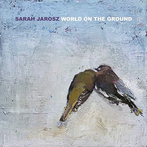 Crítica: Sarah Jarosz - World on the Ground