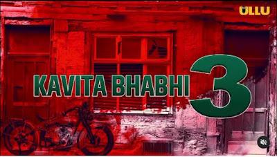 KAVITA BHABHI Season3 Web Series Ullu app