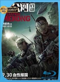 Operación Mekong (2016) HD [1080p] Latino [GoogleDrive] SilvestreHD