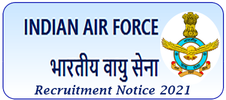 Airmen Recruitment in Indian Air Force 2021