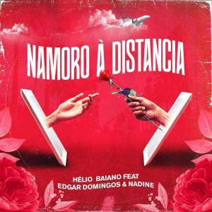 Dj Hélio Baiano, Edgar Domingos & Nanide - Namoro À Distancia