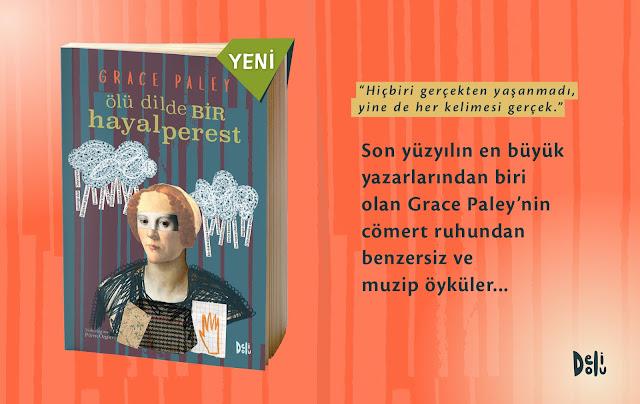 Grace Paley, Ölü Dilde Bir Hayalperest