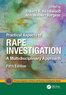 Practical Aspects of Rape Investigation A Multidisciplinary Approach 5th