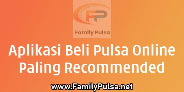 Rekomendasi Aplikasi Beli Pulsa Online