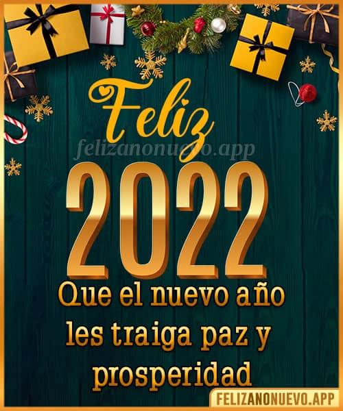 mensajes para desear feliz año nuevo 2022