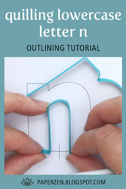 quilling lowercase letter n - how to outline monogram tutorial and pattern