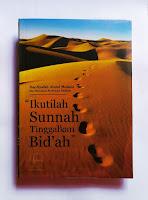 Buku Ikutilah Sunnah Tinggalkan Bid'ah