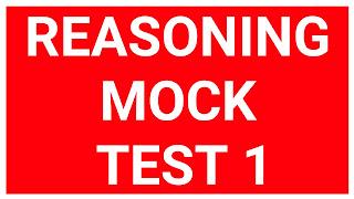 Reasoning Mock Test 1 For WBP SI/CONSTABLE    WBCS    NTPC    RAIL GROUP D    SSC CGL    SSC CHSL    SSC MTS   