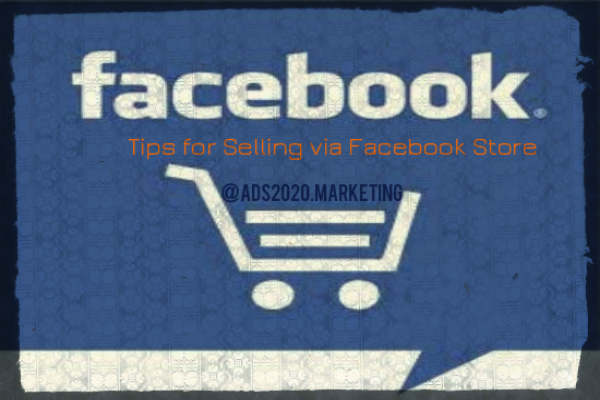 Tips on How to Start Selling through Facebook Store-600x400