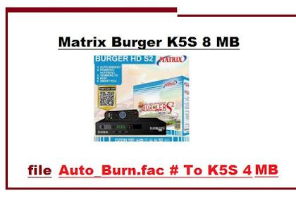 Cara Auto Burn Matrix Burger K5S 8 MB ke 4 MB - Software Vicon/D2H