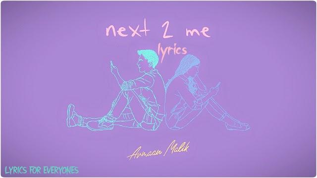 Next 2 Me Lyrics
