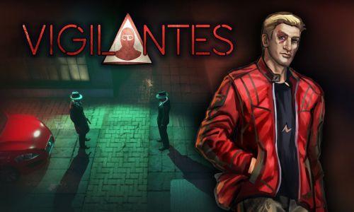 Download Vigilantes Free For PC