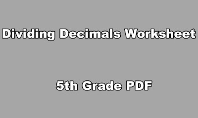 Dividing Decimals Worksheet 5th Grade PDF.