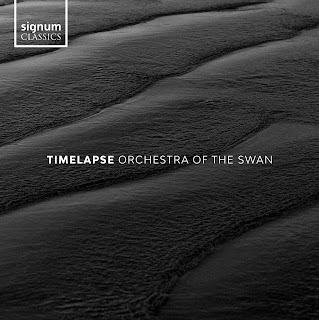 Timelapse; Orchestra of the Swan; Signum Classics