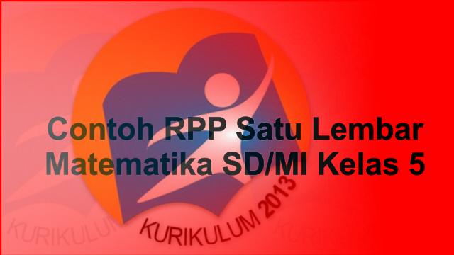 Contoh RPP Satu Lembar Matematika SD/MI Kelas 5 Materi Penjumlahan Pecahan